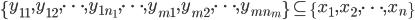 \left\{y_{11},y_{12},\cdots,y_{1n_1},\cdots,y_{m1},y_{m2},\cdots,y_{mn_m}\right\} \subseteq \left\{x_1,x_2,\cdots,x_n\right\}