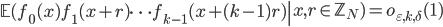 \left.\mathbb{E}(f_0(x)f_1(x+r)\cdots f_{k-1}(x+(k-1)r)\right|x, r \in \mathbb{Z}_N) = o_{\varepsilon, k, \delta}(1)