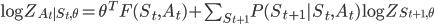\log Z_{A_t S_t,\theta} = \theta ^ T F(S_t,A_t) + \sum_{S_{t+1}} P(S_{t+1}   S_t,A_t) \log Z_{S_{t+1},\theta}