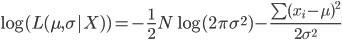 \log(L(\mu, \sigma|X))=-\frac{1}{2}N\log(2\pi\sigma^2) - \frac{\sum(x_i-\mu)^2}{2\sigma^2}