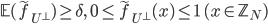\mathbb{E}(\widetilde{f}_{U^{\perp}}) \geq \delta, \quad 0 \leq \widetilde{f}_{U^{\perp}}(x) \leq 1 \ (x \in \mathbb{Z}_N)