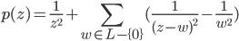 \mathcal{p}(z) = \frac{1}{z^2} + \sum_{w \in L -\{0\}} (\frac{1}{(z-w)^2} - \frac{1}{w^2})