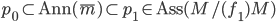 \mathfrak{p}_0\subset\textrm{Ann}(\bar{m})\subset\mathfrak{p}_1\in\textrm{Ass}(M/(f_1)M)