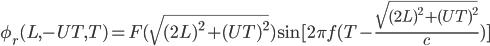 \phi_r(L,-UT,T)=F(\sqrt{(2L)^2+(UT)^2})\sin[2\pi f(T-\frac{\sqrt{(2L)^2+(UT)^2}}{c})]