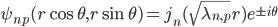 \psi_{np}(r \cos \theta , r\sin \theta) = j_n(\sqrt{\lambda_{n,p}} r) e^{\pm i \theta}