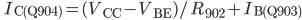 \qquad I_{\rm C(Q904)} = (V_{\rm CC} - V_{\rm BE}) / R_{902} + I_{\rm B(Q903)}