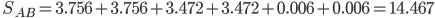 \quad S_{AB}=3.756+3.756+3.472+3.472+0.006+0.006=14.467