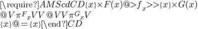 \require{AMScd} \begin{CD} \{x\}\times F(x)  @>{f_x}>> \{x\}\times G(x) \\ @V{ {\pi^F}_x}VV            @VV{{\pi^G}_x}V \\ \{x\}              @=       \{x\} \end{CD}