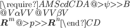 \require{AMScd} \begin{CD} A      @>{\psi}>> B\\ @V{\alpha}VV      @VV{\beta}V\\ {\bf R}^m @>{p}>> {\bf R}^n \end{CD}