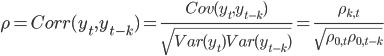 \rho=Corr(y_{t},y_{t-k})=\frac{Cov(y_{t},y_{t-k})}{\sqrt{Var(y_{t})Var(y_{t-k})}}=\frac{\rho_{k,t}}{\sqrt{\rho_{0,t}\rho_{0,t-k}}}