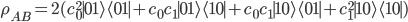 \rho_{AB}=2(c_0^2{\mid 01\rangle\langle 01\mid}+c_0c_1{\mid 01\rangle\langle 10\mid}+c_0c_1{\mid 10\rangle\langle 01\mid}+c_1^2{\mid 10\rangle\langle 10\mid})
