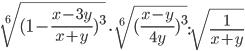 \sqrt[6]{(1-\frac{x-3y}{x+y})^{3}}\cdot \sqrt[6]{(\frac{x-y}{4y}) ^{3} }: \sqrt{\frac{1}{x+y}}