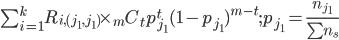 \sum_{i=1}^k R_{i,(j_1,j_1)} \times _m C_t p_{j_1}^t (1-p_{j_1})^{m-t};p_{j_1}=\frac{n_{j_1}}{\sum n_s}