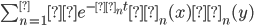 \sum_{n=1}^∞ e^{-λ_nt} φ_n(x)φ_n(y)