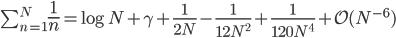 \sum_{n=1}^N{\Large\frac{1}{n}}=\log N +\gamma+\frac{1}{2N}-\frac{1}{12N^2}+\frac{1}{120N^4}+{\cal O}(N^{-6})
