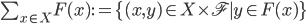 \sum_{x\in X}F(x) := \{(x, y) \in X\times \mathscr{F} \mid y \in F(x) \}