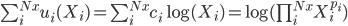 \sum_i^{Nx} u_i(X_i)=\sum_i^{Nx} c_i \log(X_i)=\log(\prod_i^{Nx} X_i^{p_i})