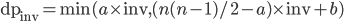 \text{dp}_{\text{inv}} = \min(a \times \text{inv}, (n(n-1)/2-a) \times \text{inv} + b)