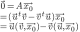 \vec{0}=A\vec{x_0}\\ =(\vec{u} ^t\vec{v} - \vec{v} ^t \vec{u})\vec{x_0}\\ =\vec{u}(\vec{v},\vec{x_0}) - \vec{v}(\vec{u},\vec{x_0})