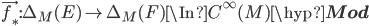 \vec{f_*}: \Delta_M(E) \to \Delta_M(F) \In C^\infty(M)\hyp{\bf Mod}