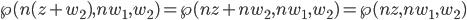 \wp(n(z+w_2),nw_1,w_2)=\wp(nz+nw_2,nw_1,w_2)=\wp(nz,nw_1,w_2)