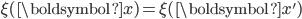 \xi(\boldsymbol{x}) = \xi(\boldsymbol{x}')