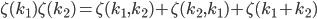 \zeta(k_1)\zeta(k_2)=\zeta(k_1,k_2)+\zeta(k_2,k_1)+\zeta(k_1+k_2)