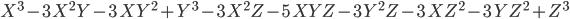 { \begin{align} X^{3} - 3 \, X^{2} Y - 3 \, X Y^{2} + Y^{3} - 3 \, X^{2} Z - 5 \, X Y Z - 3 \, Y^{2} Z - 3 \, X Z^{2} - 3 \, Y Z^{2} + Z^{3} \end{align} }
