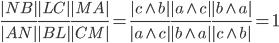 { \displaystyle \frac{|NB|}{|AN|}\frac{|LC|}{|BL|}\frac{|MA|}{|CM|}=\frac{|c\wedge b|}{|a\wedge c|}\frac{|a\wedge c|}{|b\wedge a|}\frac{|b\wedge a|}{|c\wedge b|}=1 }