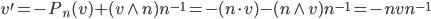 { v^{\prime}=-P_{n}( v )+( v\wedge n )n^{-1}=-( n\cdot v )-( n\wedge v )n^{-1}=-nvn^{-1} }