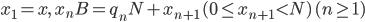 { x_{1}=x, \quad x_{n}B=q_{n}N+x_{n+1}\,( 0\le x_{n+1}\lt N )\,( n\ge 1 ) }
