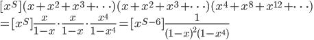 {[x^S] (x+x^2+x^3+\cdots)(x+x^2+x^3+\cdots)(x^4+x^8+x^{12}+\cdots)\\ \displaystyle=[x^S] \frac{x}{1-x}\cdot\frac{x}{1-x}\cdot\frac{x^4}{1-x^4}=[x^{S-6}] \frac{1}{(1-x)^2(1-x^4)}}