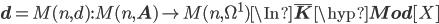 {\bf d} = M(n, d) : M(n, {\bf A}) \to M(n, \Omega^1) \In \bar{\bf K}\hyp{\bf Mod}[X]