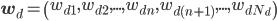 {\bf w}_d = \left(w_{d1}, w_{d2}, ..., w_{dn},w_{d(n+1)},...,w_{dN_{d}} \right)