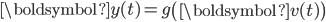 {\boldsymbol{y}(t) = g\left( \boldsymbol{v}(t) \right)}