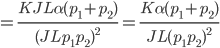 {\displaystyle = \frac{KJL\alpha (p_1+p_2)}{(JLp_1p_2)^2}=\frac{K\alpha (p_1+p_2)}{JL(p_1p_2)^2}\\ }