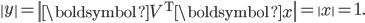 {\displaystyle \left\  y \right\  = \left\  \boldsymbol{V^{\mathrm{T}}}\boldsymbol{x} \right\  = \left\  x \right\  = 1. }