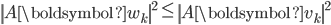 {\displaystyle  \left\| A \boldsymbol{w}_k \right\|^2 \le \left\| A \boldsymbol{v}_k \right\|^2 }