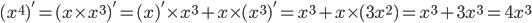 {\displaystyle (x^4)'=(x \times x^3)'=(x)'\times x^3+x \times (x^3)'=x^3+x \times (3x^2)=x^3+3x^3=4x^3}