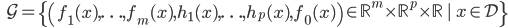 {\displaystyle \;\;\; \mathcal{G} = \{ \left( f_1(x), \ldots, f_m(x),h_1(x), \ldots, h_p(x), f_0(x) \right) \in \mathbb{R}^m \times \mathbb{R}^p \times \mathbb{R} \   \ x \in \mathcal{D}  \} }