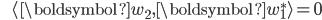 {\displaystyle \;\;\;\;\;\; \langle \boldsymbol{w}_2 , \boldsymbol{w}_1^*  \rangle = 0 }