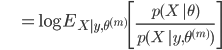 {\displaystyle \;\;\;\;\;\;\;\;\;\;\; = \log E_{X|y,\theta^{(m)}} \left[\frac{p(X \ | \theta)}{p(X \ | y, \theta^{(m)})} \right] }