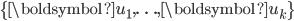 {\displaystyle \{ \boldsymbol{u}_1,\ldots,\boldsymbol{u}_k \} }