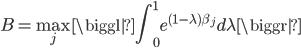 {\displaystyle B=\max_j \biggl|\int_0^1 e^{(1-\lambda)\beta_j} d \lambda \biggr|}