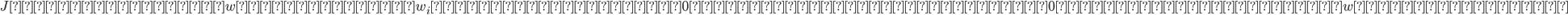 {\displaystyle Jを最小にするwは、全てのw_iに対して傾きが0すなわち偏微分したら0となります。このwを求めます。 }