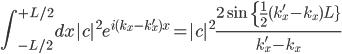 {\displaystyle\int_{-L/2}^{+L/2}dx c ^2 e^{i(k_x-k'_x)x}= c ^2\displaystyle\frac{2\sin{\{\frac{1}{2}(k_x'-k_x)L}\}}{k_x'-k_x}}