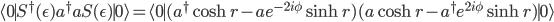 {\langle 0\mid}S^\dagger(\epsilon)a^{\dagger}aS(\epsilon) {\mid 0\rangle} ={\langle 0\mid} (a^\dagger\cosh r-a e^{-2i\phi}\sinh r)(a\cosh r-a^\dagger e^{2i\phi}\sinh r){\mid 0\rangle}