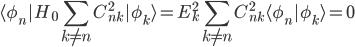 {\langle\phi_n|H_0\displaystyle\sum_{k\neq n} C_{nk}^2|\phi_k\rangle=E_k^{2}\displaystyle\sum_{k\neq n} C_{nk}^2\langle\phi_n|\phi_k\rangle=0}