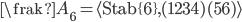 {{\frak A}_6=\langle {\rm Stab}\{6\},(1234)(56)\rangle}