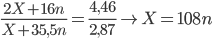 {{2X + 16n} \over {X + 35,5n}} = {{4,46} \over {2,87}} \to X = 108n